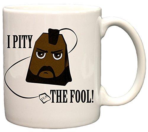 I Pity The Fool Mr Tea Funny 11oz Coffee Mug