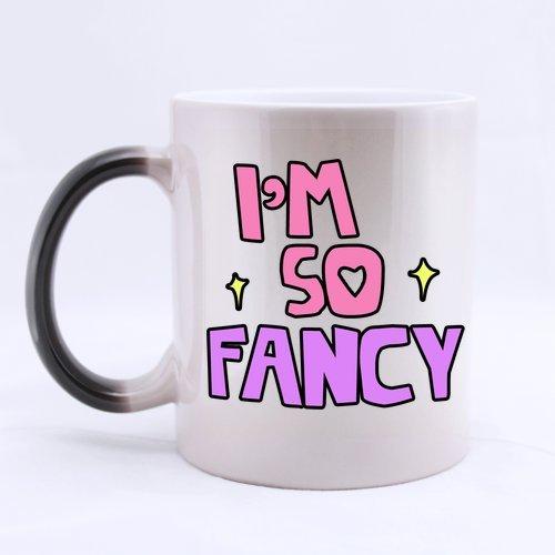 Funny High Quality Best Valentines Day Gift Mug - Im So FANCY Morphing Coffee Mug or Tea CupCeramic Material Mugs11oz