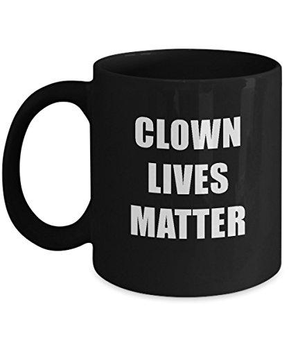 Clown Lives Matter Black Acrylic Coffee Mug 11oz