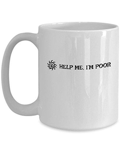 Help Me Im Poor Funny Bridesmaids Coffee Mug Coolest Female Friend Gift