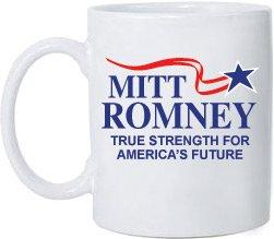 2012 Republican Political Themed Coffee Mug - Mitt Romney True Strength For Americas Future - 15oz