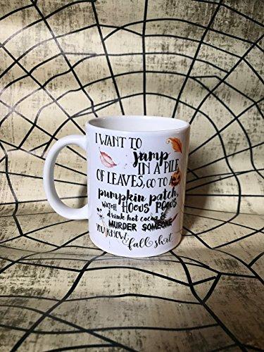 Fall Shit Coffee Mug - Funny Fall Mug - Cute Halloween Mug - Hocus Pocus - Halloween Decor - Halloween Lover - Jump in Leaves - Murder