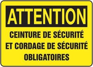 ATTENTION CEINTURE DE SÉCURITÉ ET CORDAGE DE SÉCURITÉ OBLIGATOIRES FRENCH