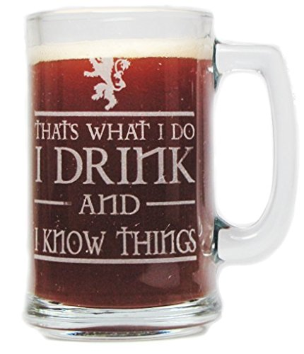 I Drink and I Know Things 15oz Beer Mug with Handle