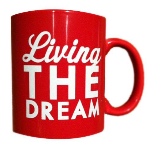 Living the Dream coffee mug- Red