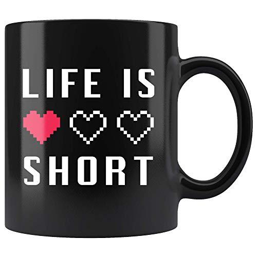 Life Is Short Coffee Mug 11oz in Black - Cute Life YOLO Video Gamer Mug