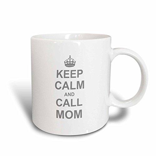 3dRose mug_157696_1 Keep Calm and Call Mom-Funny Carry on Parody for Mommy Mama Girls and Boys-Fun Humor Humorous Ceramic Mug 11-Ounce