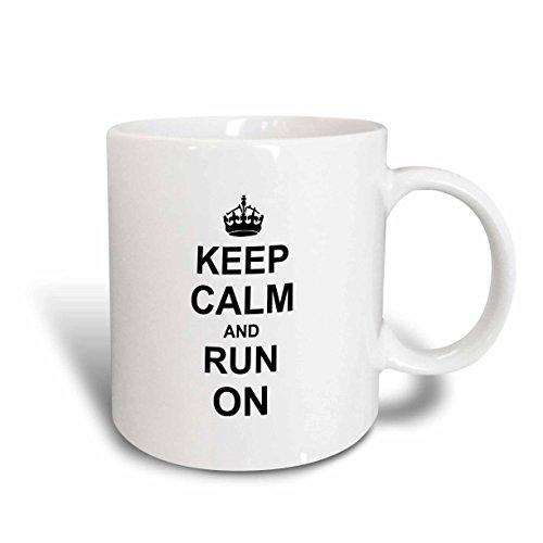 3dRose mug_157767_1 Keep Calm and Run on Carry on Running Track Runner Athlete Gifts Fun Funny Humor Humorous Ceramic Mug 11-Ounce