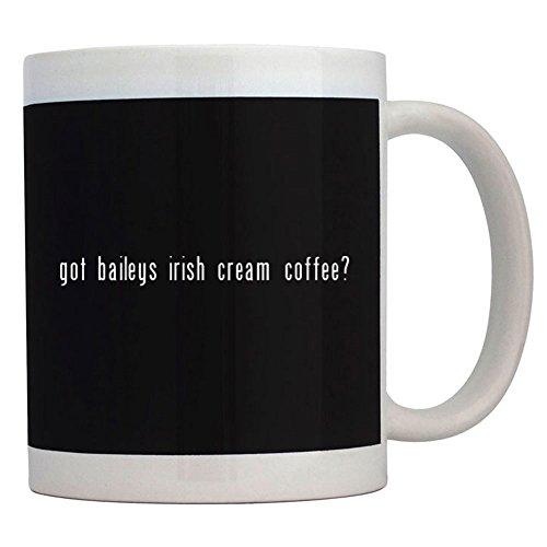 Teeburon Got Baileys Irish Cream Coffee Mug