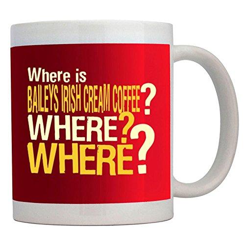 Teeburon Where is Baileys Irish Cream Coffee Where Where Mug