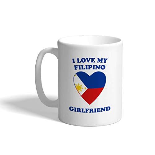 Custom Funny Coffee Mug Coffee Cup I Love My Filipino Girlfriend White Ceramic Tea Cup 11 OZ Design Only