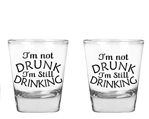 AW Fashions Im Not Drunk Im Still Drinking - Funny Birthday Gift Shot Glass- 2 Pack Round Set of Shot Glass