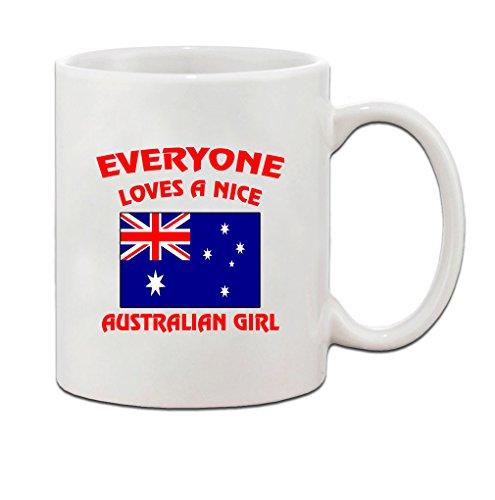 Everyone Loves Nice Australian Girl Australia Australians Coffee Tea Mug Cup - Holiday Christmas Hanukkah Gift for Men Women