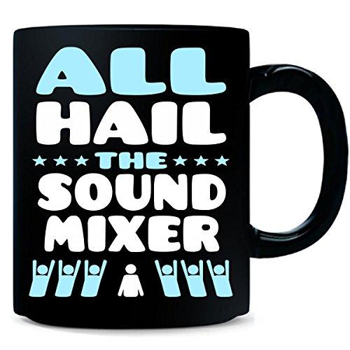 All Hail The Sound Mixer - Mug