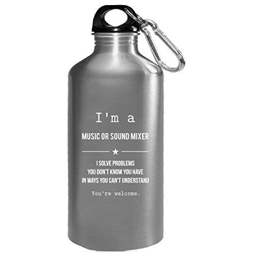 Im A Music Or Sound Mixer - Water Bottle