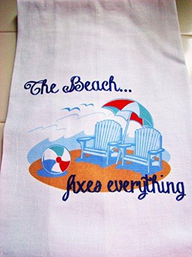 The Beach fixes everything flour sack tea towel kitchen towel