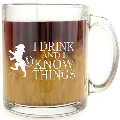 I Drink and I Know Things - Glass Coffee Mug