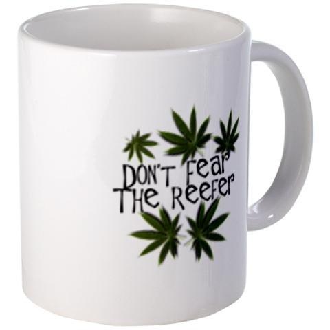 DONT FEAR the REEFER 420 Marijuana Pot Leaf Ceramic Coffee Cup Mug