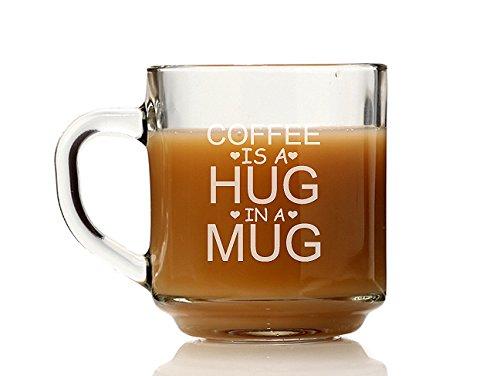 Chloe and Madison Coffee Is A Hug in A Mug Glass Coffee Mug Set of 4