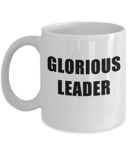 Glorious Leader Acrylic Coffee Mug 11oz