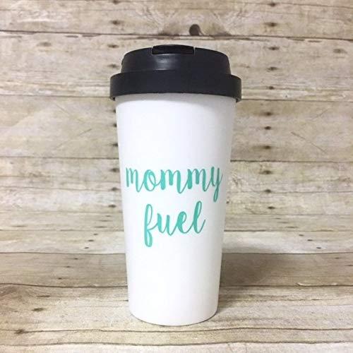 BPA Free 16oz Plastic Travel Coffee Mug - Mommy Fuel - Funny Custom Mothers Day Coffee - 11oz