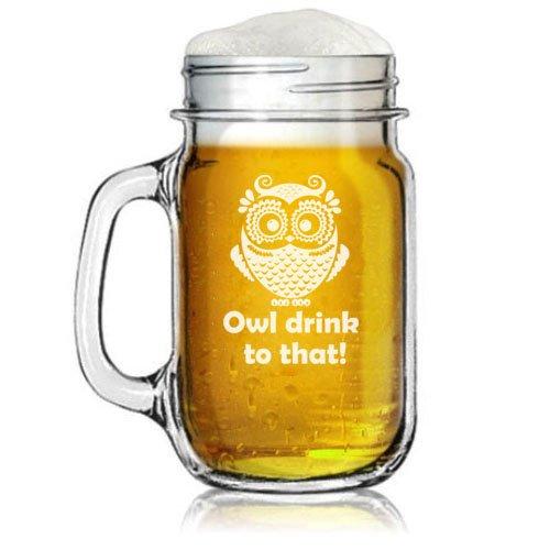 16oz Mason Jar Glass Mug w Handle Owl Drink To That Funny