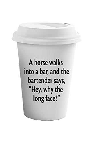 Style In Print A Horse Walks Into A Bar Funny Spiritual Coffee Tea Ceramic Travel Tumbler Mug 11oz