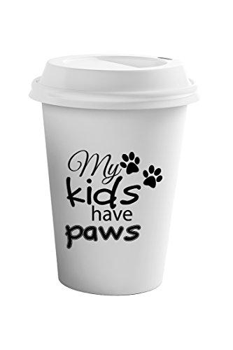 Style In Print My Kids Have Paws Cursive Funny Pet Coffee Ceramic Travel Tumbler Mug 11oz