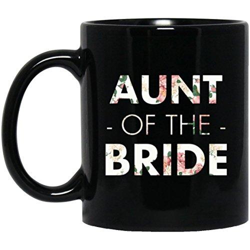 Aunt Of The Bride Coffee Mug - Wedding Bride Aunt Mugs Black 11Oz