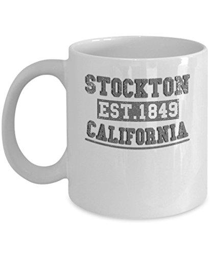 California Coffee Mug - Stockton Est 1849 - State Themed Gifts - 11 oz Ceramic Cup