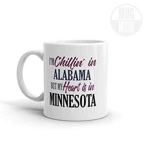 Chillin In Alabama But My Heart Is In Minnesota Coffee Mug - Imprint America