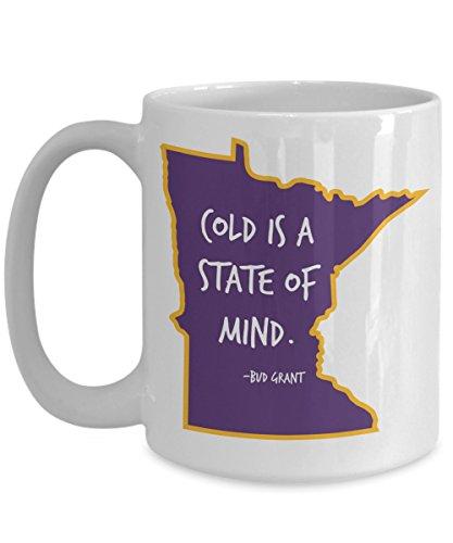 Cold is a State of Mind - Minnesota Coffee Mug