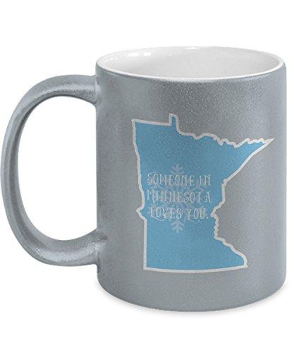 Minnesota Coffee Mug - Someone in Minnesota Loves You