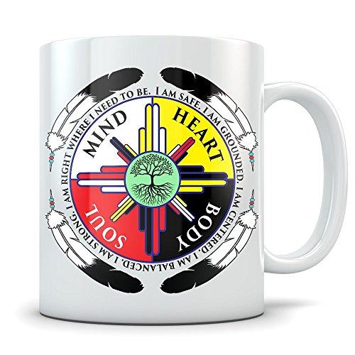 Native American Coffee Mug - Strong Spirit Mind Heart Body and Soul - 11 oz Beautiful White Coffee Mug