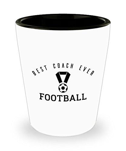 Zane Wear Best Coach Ever Football - Shot Glass Gifts