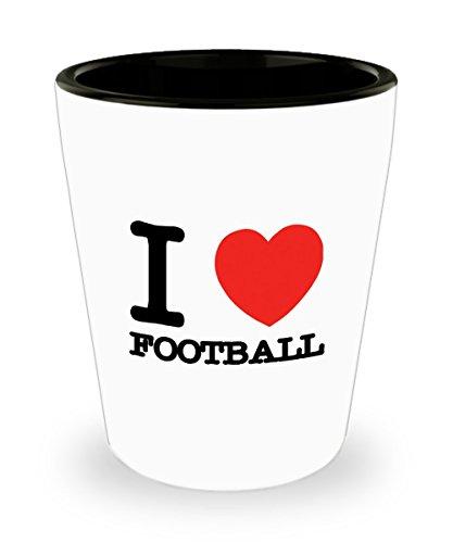 Zane Wear I Love Football - Shot Glass Gifts