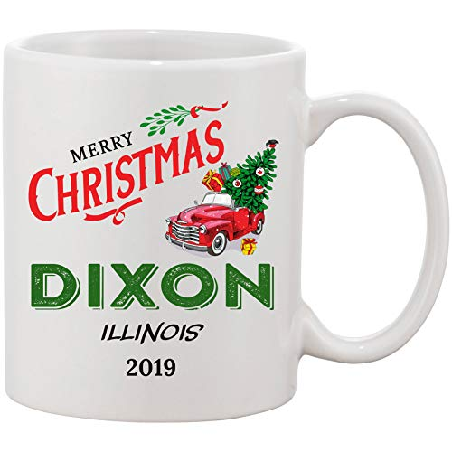 2019 Merry Christmas Mug Dixon Illinois State - Bringing Home The Tree Vintage Red Truck With Christmas Tree - Funny Christmas Coffee Mug 11 Oz Gifts For Home Family