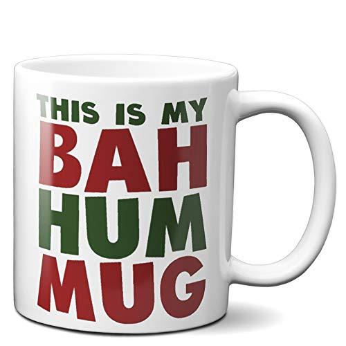 This Is My Bah hum mug - Funny Christmas Coffee Mug 11oz - Funny Christmas Novelty Coffee Mug