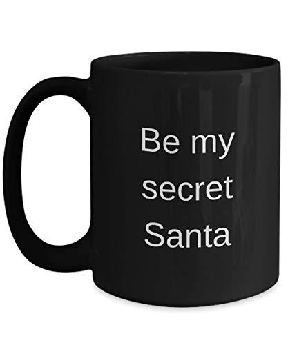 Be My Secret Santa Santa Christmas Mugs Funny Christmas Mug Ideas Gift For Dad Mom Mugs