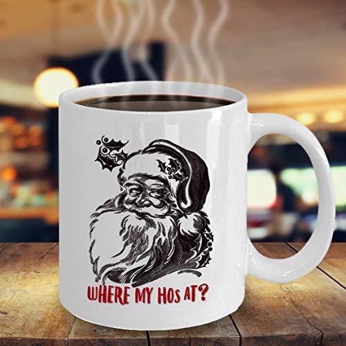 Where my hos at Funny Santa Claus Mug Vintage Santa Christmas mug Funny gift for him Secret