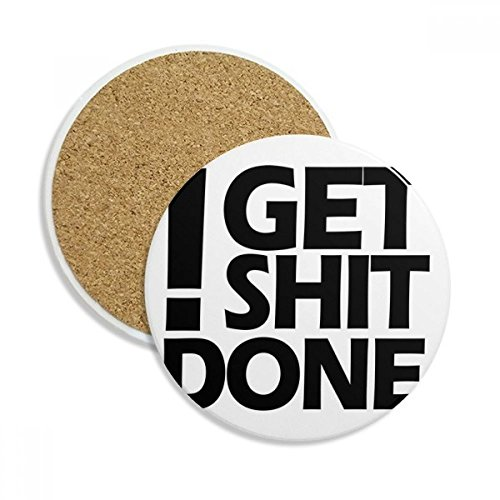 Get Shit Done Quote Ceramic Coaster Cup Mug Holder Absorbent Stone for Drinks 2pcs Gift