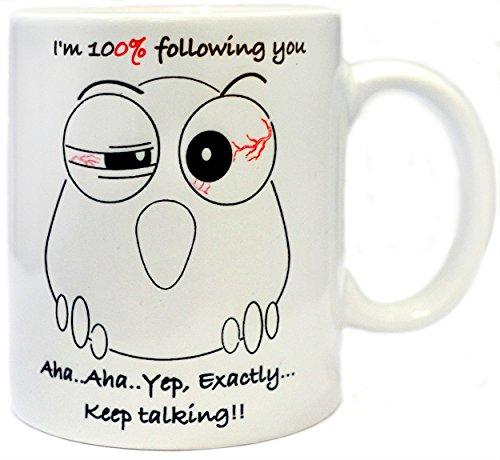 Funny Coffee Mug - Keep Talking Cute Owl Mug - White Mug 11OZ - Novelty Mug Best Gift Idea - Printed both sides