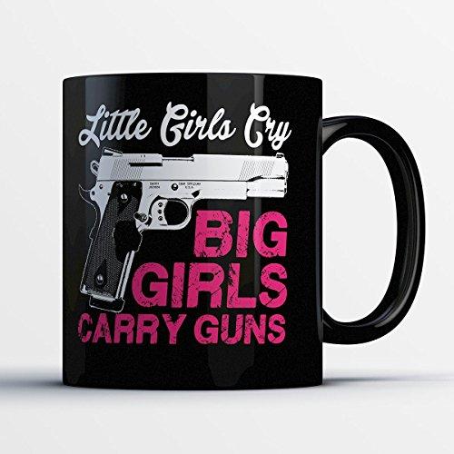 Girls Gun Mug - Big Girls Carry Guns