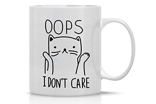 Oops… I Don't Care Cat Mug - Funny Cat Mug - 11OZ Coffee Mug - Mugs For Women – Angry Cat Mug Grumpy Cat Mug - Perfect Gift for Mother's Day - By AW Fashions