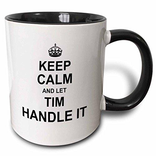 3dRose InspirationzStore Name design - Keep Calm and Let Tim Handle it - funny personal name - 11oz Two-Tone Black Mug mug_233401_4