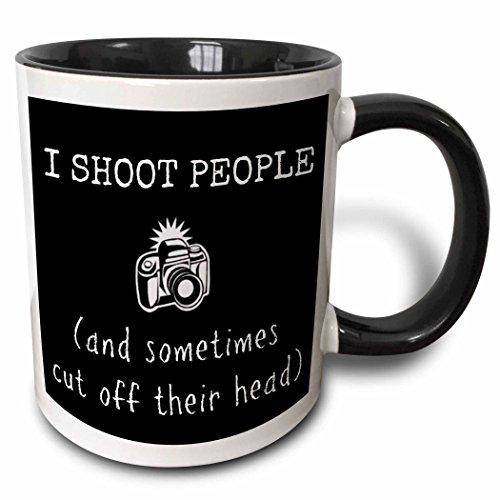 3dRose mug_200603_4 I Shoot People and Sometimes Chop Off Heads Picture of Camera Two Tone Black Mug 11 oz BlackWhite