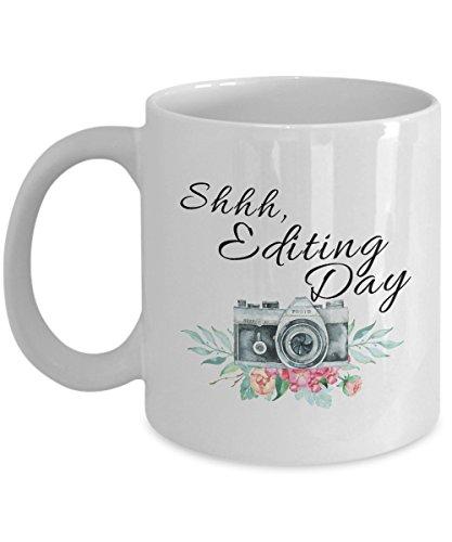 Photographer Gift Editing Day Photography Mug Photographer Mug Editing Day Mug Coffee Mug Photography Gift Camera Mug Photographer