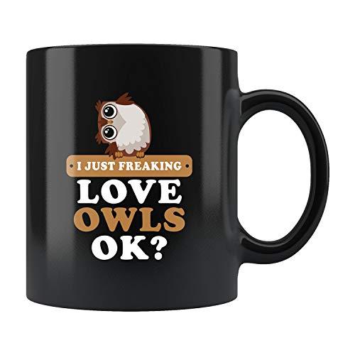 Owl Gift Owl Mug Owl Coffee Mug Owls Lover Gift Owls Lover Mug I Love Owls Mug Freaking Love Owls