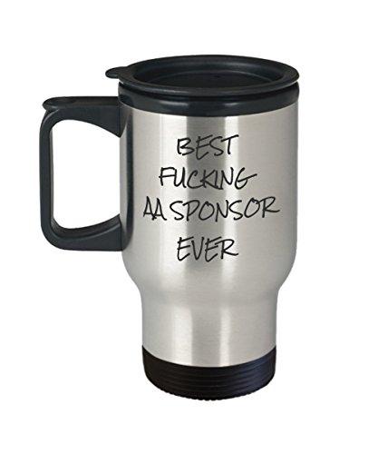 AA Sponsor Gift Best Effin AA Sponsor Ever Mug Travel Tea Fcking Coffee Tumbler Mugs
