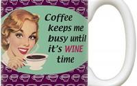 Coffee-Keeps-Me-Busy-Until-It-s-Wine-Time-Large-White-Coffee-Mug-16.jpg